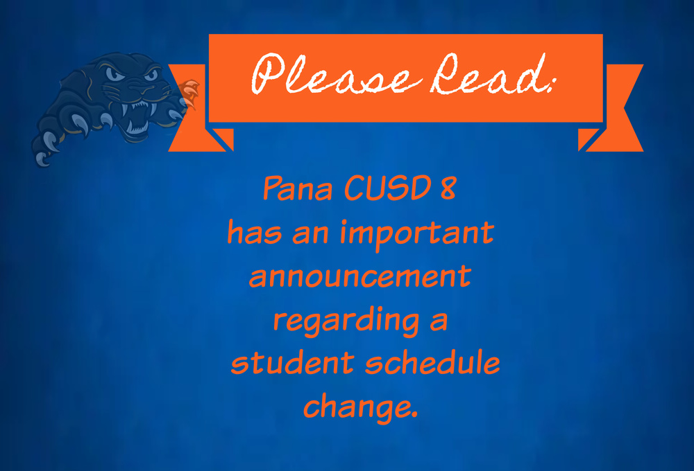 Pana CUSD 8 Change in Student Schedule