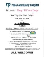 Pana Community Hospital St. Louis Shopping Trip! Sat Nov. 23, 2019. RSVP at 562-2131 ext 383, Please share:)