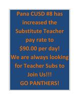 Pana CUSD #8 has increased the Substitute Teacher pay rate to $90.00 per day! We are always looking for Teacher Subs to Join Us!!! If you or anyone you know is interested, please share or call 217-562-1500 for more info. GO PANTHERS!!!!